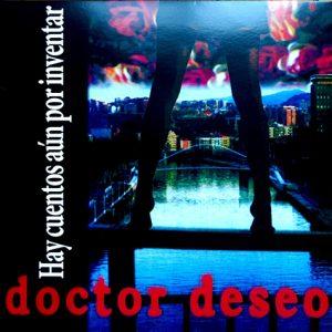 Vinilo Doctor Deseo Hay cuentos aún por inventar